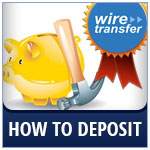 Bankwire - How To Deposit